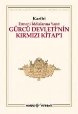 <h5>Karibi</h5><p>Ermeni İddialarına Yanıt Gürcü Devleti'nin Kırmızı Kitap'ı</p>