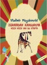 <h5>Vladimir Mayakovski </h5><p>Zürafadan Kanguruya Neler Neler Var Bu Kitapta</p>