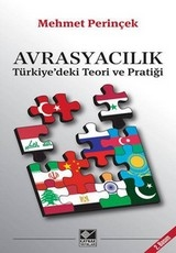 <h5>Mehmet Perinçek</h5><p>Avrasyacılık (Türkiye'deki teori ve pratiği)</p>