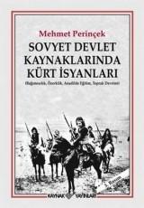 <h5>Mehmet Perinçek</h5><p>Sovyet Devlet Kaynaklarında Kürt İsyanları</p>