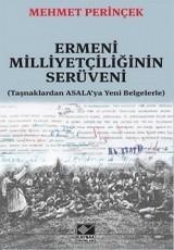 <h5>Mehmet Perinçek </h5><p>Ermeni milliyetçiliğinin Serüveni (Taşnaklardan ASALA'ya Yeni Belgelerle)</p>