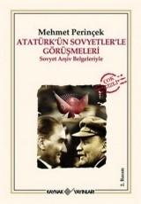 <h5>Mehmet Perinçek</h5><p>Atatürk'ün Sovyetlerle Görüşmeleri</p>