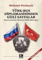 <h5>Mehmet Perinçek</h5><p>Türk-Rus, Diplomasisinden Gizli Sayfalar</p>